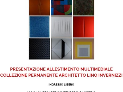 Opening of the new multimedia exhibition of the Permanent Collection Architect Lino Invernizzi
